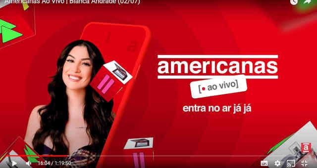 Americanas ao Vivo, streaming de compras ao vivo criado pela B2W BTOW3